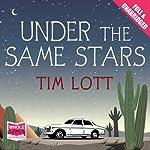 Under the Same Stars | Tim Lott