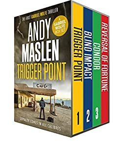 The Gabriel Wolfe Thrillers: Books 1-3 (The Gabriel Wolfe Thrillers Boxset) by [Maslen, Andy]