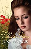 Tilly's Story by June Francis front cover