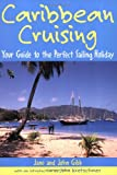 img - for Caribbean Cruising: Your Guide to the Perfect Sailing Holiday book / textbook / text book