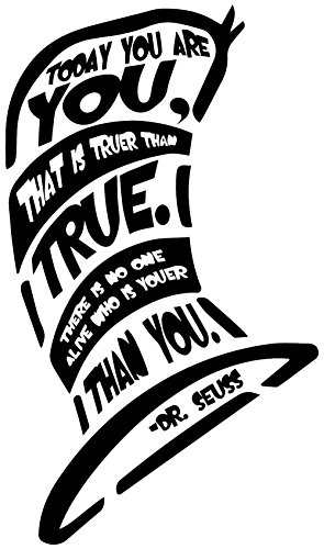[Dr Seuss Wall Decals are a Vinyl Decal. Displaying - Today you are you - Quote. These Easy To Install And Removable decals are great decorations. Inspirational & Motivational. -] (Book Week Costumes For Sale)