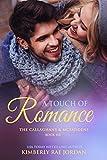 #10: A Touch of Romance: A Christian Romance (Callaghans & McFaddens Book 6)
