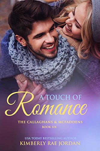 A Touch of Romance: A Christian Romance (Callaghans & McFaddens Book 6) cover