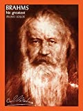 BRAHMS GREATEST PIANO (His Greatest Piano Solos)