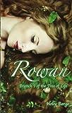 Rowan: Branch 1 of the Tree of Life