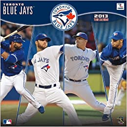 b8d1e2866 Toronto Blue Jays 2013 Team Calendar  Perfect Timing  9781469300900   Amazon.com  Books
