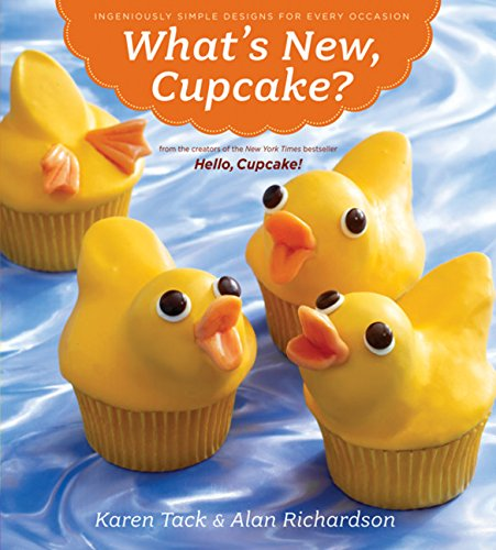 What's New, Cupcake?: Ingeniously Simple Designs for Every Occasion]()