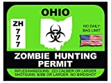 OHIO Zombie Hunting Permit(Bumper Sticker)