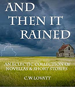 And Then It Rained by [Lovatt, C W]