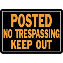 """POSTED No Trespassing Keep Out Sign, Aluminum 9.25""""H x 14""""W (813)"""
