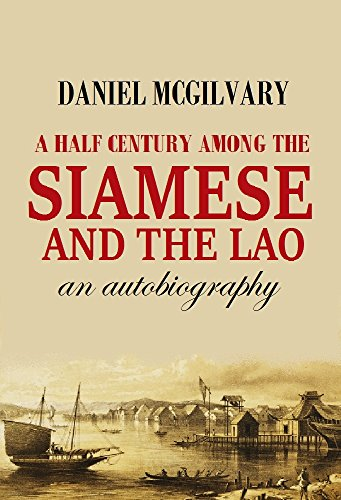 Siamese Elephant - A Half Century Among the  Siamese and the Lāo:  an Autobiography (1912) (With Active Table of Contents)