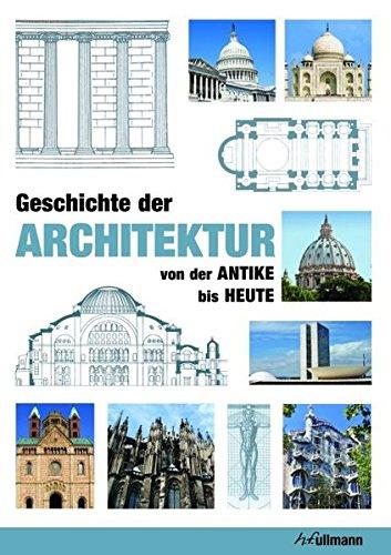 Geschichte der Architektur (Kompaktwissen) Gebundenes Buch – 6. Juni 2013 Jan Gympel Ullmann Publishing 384800416X Architektur; Einführung