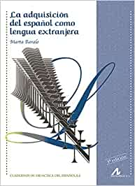 La adquisición del español como lengua extranjera