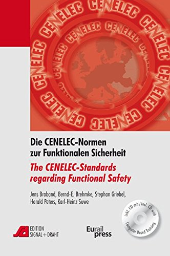 Die CENELEC-Normen zur Funktionalen Sicherheit /The CENELEC-Standards regarding Functional Safety