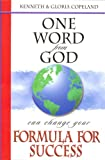 One Word from God Can Change Your Formula for Success, Kenneth Copeland and Gloria Copeland, 1575629240