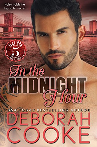 In the Midnight Hour: A Contemporary Romance (Flatiron Five Book 3)