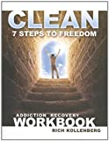 Clean: 7 Steps to Freedom, Rich Kollenberg, 1580193145