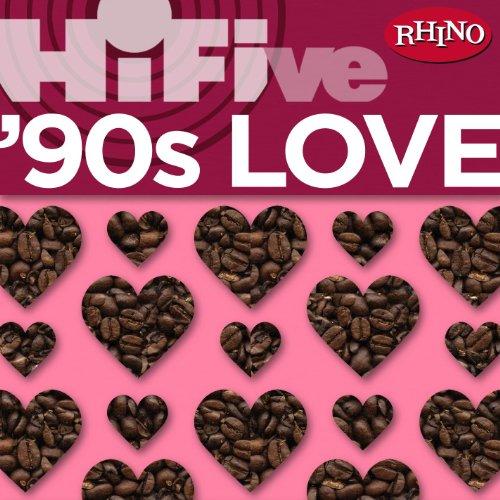 Rhino Hi-Five: '90s Love