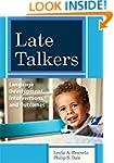 Late Talkers: Language Development, I...