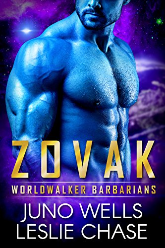 Zovak: Worldwalker Barbarians: Sci-Fi Alien Shifter Romance by [Chase, Leslie, Wells, Juno]