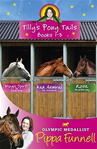 book cover of Tilly\'s Pony Tails :  Books 1-3