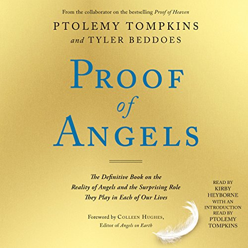Proof of Angels: The Definitive Book on the Reality of Angels and the Surprising Role They Play in Each of Our Lives Audiobook [Free Download by Trial] thumbnail