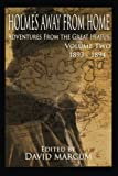 img - for Holmes Away From Home, Adventures From the Great Hiatus Volume II: 1893-1894 (Volume 2) book / textbook / text book