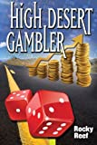 High Desert Gambler, Rocky Reef, 1495476286