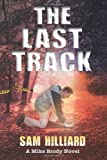 The Last Track, Sam Hilliard, 0984203516
