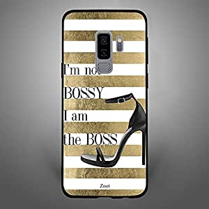 Samsung Galaxy S9 Plus I am not bossy i m the boss