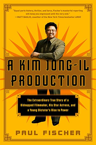 Actress Film (A Kim Jong-Il Production: The Extraordinary True Story of a Kidnapped Filmmaker, His Star Actress, and a Young Dictator's Rise to Power)