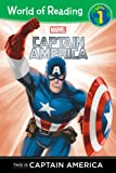 World of Reading This Is Captain America, Disney Book Group, 1484712676