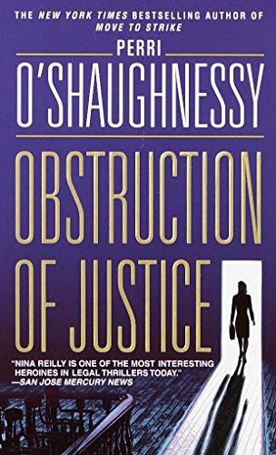 Obstruction of Justice: A Novel (Nina Reilly)