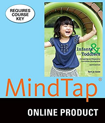 MindTap Education for Swim's Infants and Toddlers: Caregiving and Responsive Curriculum Development, 9th Edition
