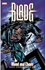 Blade: Blood And Chaos Paperback