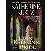 King Kelson's Bride (A Novel of the Deryni Book 2)