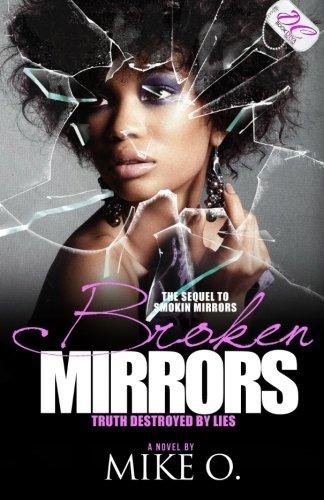 Brokin Mirrors (Sequel to Smokin Mirrors) (DC Bookdiva Publications)