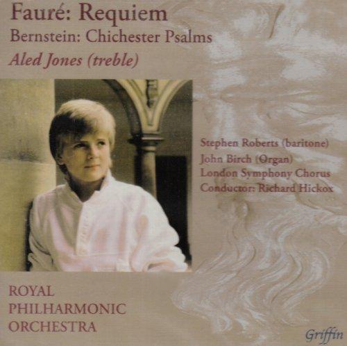 Aled Jones: Faur??: Requiem; Bernstein: Chichester Psalms by Royal Philharmonic Orchestra (2004-09-28) (Book Music Chichester Bernstein Psalms)