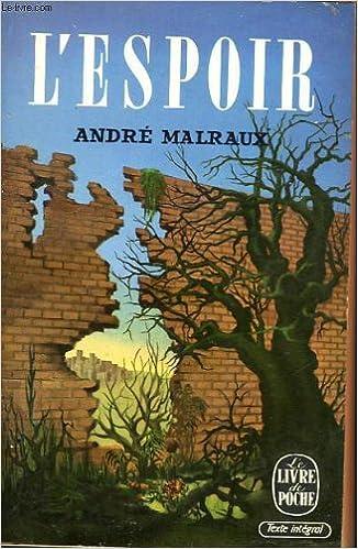 L Espoir Roman Le Livre De Poche 162 163 Andre Malraux