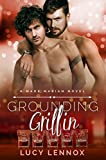 Grounding Griffin: Made Marian Series Book 4