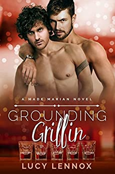 Grounding Griffin: Made Marian Series Book 4 by [Lennox, Lucy]