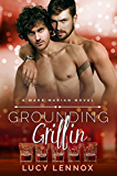 Grounding Griffin: A Made Marian Novel (English Edition)