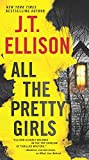 All the Pretty Girls (Taylor Jackson Novels (Paperback))