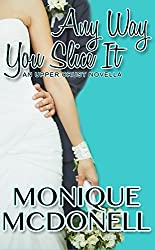 Any Way You Slice It: An Upper Crust Novella (Upper Crust Series Book 1) (English Edition)