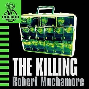 Cherub: The Killing Hörbuch
