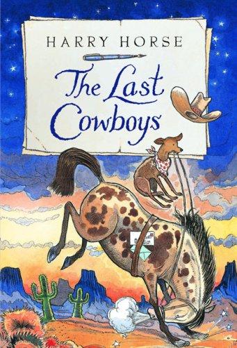 The Last Cowboys (Harry Horse's Last...)