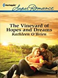 The Vineyard of Hopes and Dreams (Together Again)