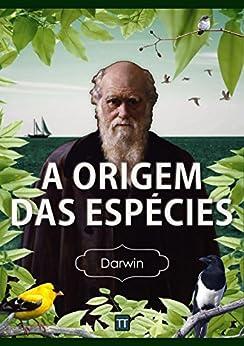 A Origem das Espécies por [Darwin, Charles ]
