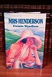 Mrs. Henderson, Francis Wyndham, 0918825490