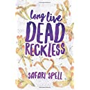 Long Live Dead Reckless (Volume 1)